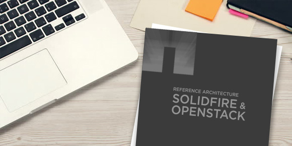 Reference Architecture - SolidFire and OpenStack